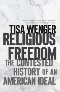 Religious Freedom | Tisa Wenger |