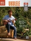 Ukulele Method Complete: Book & Online Audio | Horne, Greg ; Aisenberg, Shana ; Ho, Daniel |