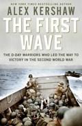 First Wave | Alex Kershaw |
