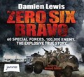 Zero Six Bravo   Damien Lewis  