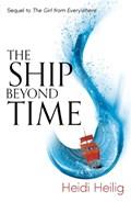 Ship beyond time   Heidi Heilig  