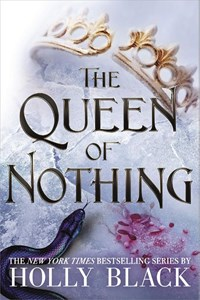 The Queen of Nothing | holly black |