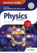 Cambridge International AS/A Level Physics Revision Guide second edition   Richard Woodside  