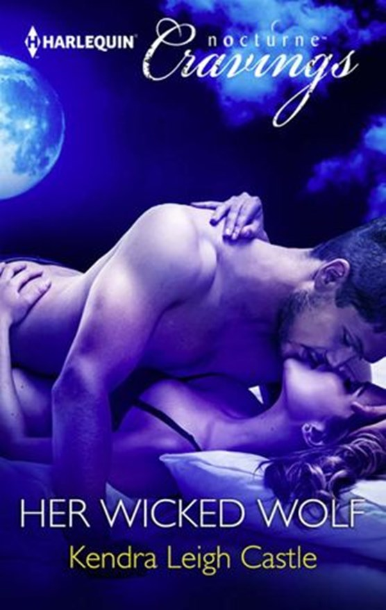 Her Wicked Wolf (Mills & Boon Nocturne Cravings)
