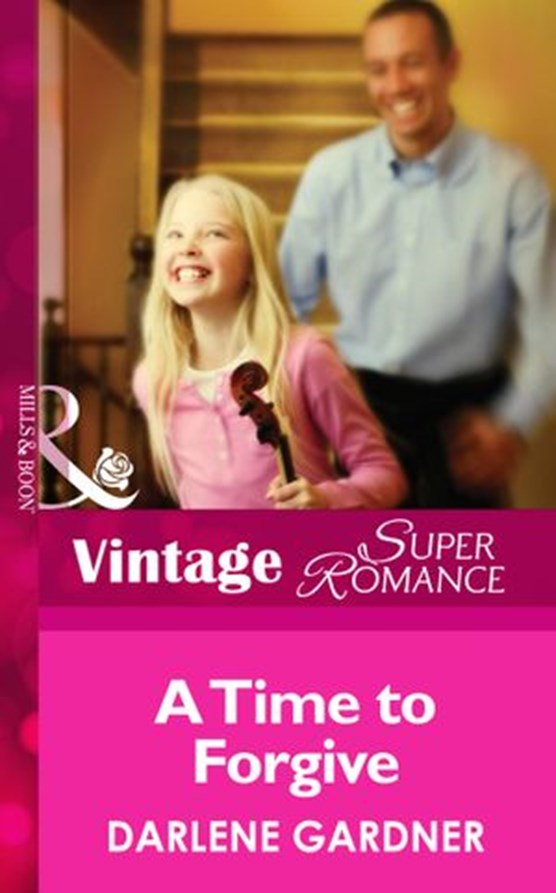 A Time To Forgive (Mills & Boon Vintage Superromance)