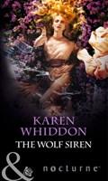 The Wolf Siren (Mills & Boon Nocturne) (The Pack, Book 10) | Karen Whiddon |