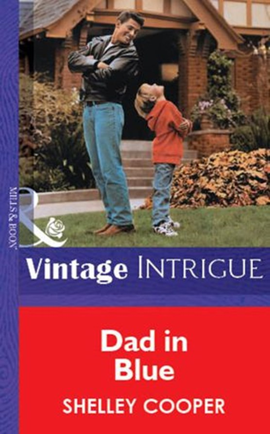 Dad In Blue (Mills & Boon Vintage Intrigue)