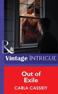 Out of Exile (Mills & Boon Vintage Intrigue) | Carla Cassidy |