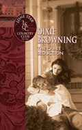 The Quiet Seduction (Mills & Boon Silhouette)   Dixie Browning  