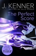 The Perfect Score (Mills & Boon Spice) | Julie Kenner |