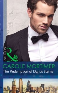 The Redemption of Darius Sterne (Mills & Boon Modern) (The Twin Tycoons, Book 1) | Carole Mortimer |