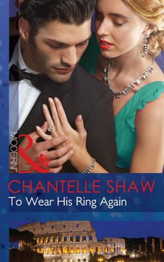 To Wear His Ring Again (Mills & Boon Modern)