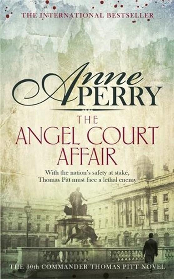 The Angel Court Affair (Thomas Pitt Mystery, Book 30)