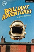 Brilliant Adventures   Alistair McDowall  