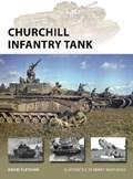 Churchill Infantry Tank   David Fletcher  