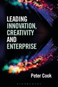 Leading Innovation, Creativity and Enterprise   Peter Cook  