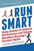 Run Smart   Professor John Brewer  