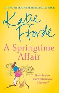 A Springtime Affair | Katie Fforde |