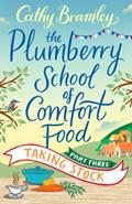 The Plumberry School of Comfort Food - Part Three | Cathy Bramley |