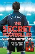 The Secret Footballer: What the Physio Saw...   The Secret Footballer  