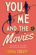 You, Me and the Movies   Fiona Collins  