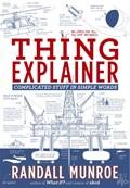 Thing Explainer   Randall Munroe  