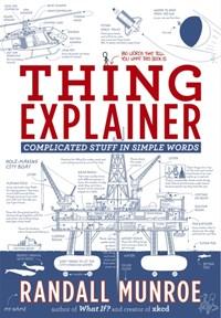 Thing Explainer | Randall Munroe |