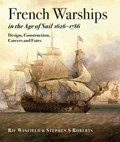 French Warships in the Age of Sail 1626 - 1786 | Winfield, Rif ; Roberts, Stephen S. |