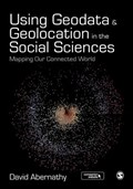 Using Geodata and Geolocation in the Social Sciences | David Abernathy |