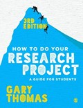 How to Do Your Research Project   Gary Thomas  