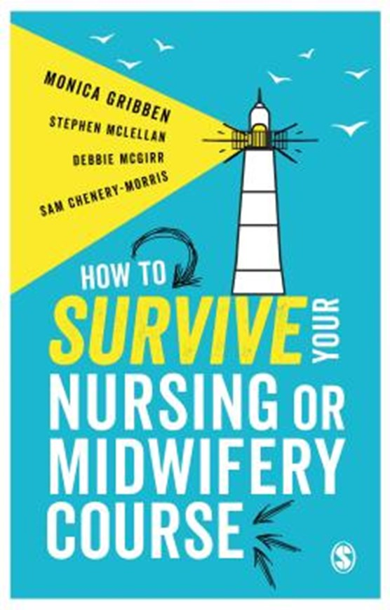 How to Survive your Nursing or Midwifery Course