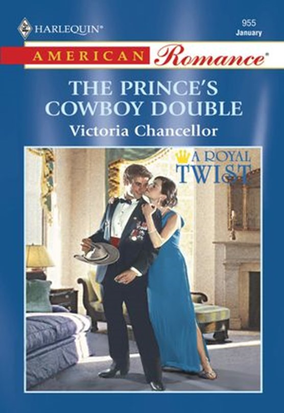 The Prince's Cowboy Double (Mills & Boon American Romance)