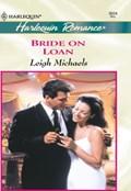 Bride On Loan (Mills & Boon Cherish)   Leigh Michaels  