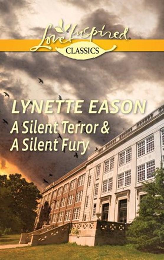 A Silent Terror & A Silent Fury: A Silent Terror / A Silent Fury
