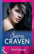Wild Melody (Mills & Boon Modern) | Sara Craven |