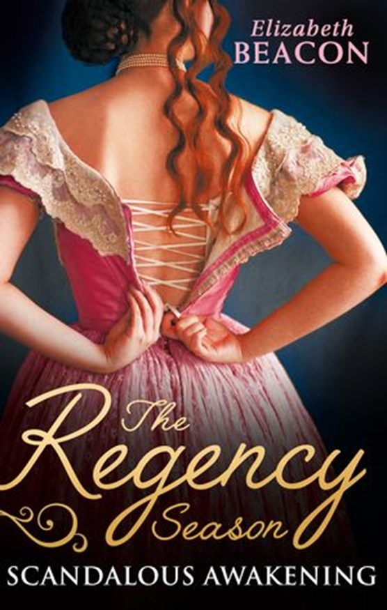 The Regency Season: Scandalous Awakening: The Viscount's Frozen Heart / The Marquis's Awakening