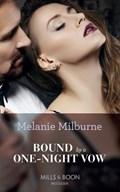 Bound By A One-Night Vow (Mills & Boon Modern) (Conveniently Wed!, Book 10) | Melanie Milburne |