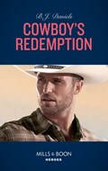 Cowboy's Redemption (Mills & Boon Heroes) (The Montana Cahills, Book 4) | B.J. Daniels |
