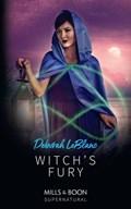 Witch's Fury (Mills & Boon Supernatural)   Deborah LeBlanc  