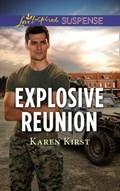 Explosive Reunion (Mills & Boon Love Inspired Suspense) | Karen Kirst |