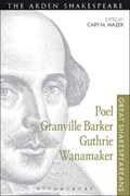 Poel, Granville Barker, Guthrie, Wanamaker   Mazer, Professor Cary M. (university of Pennsylvania, Usa)  