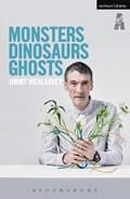 Monsters, Dinosaurs, Ghosts | Jimmy McAleavey |