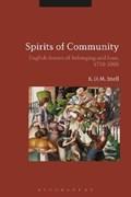 Spirits of Community   Snell, K. D. M. (university of Leicester, Uk)  
