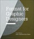 Format for Graphic Designers | Ambrose, Gavin (university of Brighton, Uk) ; Harris, Paul (freelance Author, Chile) |
