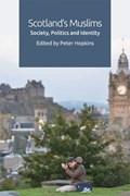 Scotland's Muslims | Peter Hopkins |