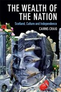 The Wealth of the Nation | Cairns Craig |