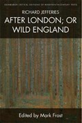 Richard Jefferies, After London; or Wild England   Richard Jefferies  