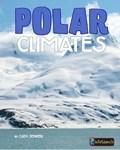 Polar Climates   Cath Senker  