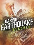 Daring Earthquake Rescues | Amy Waeschle |