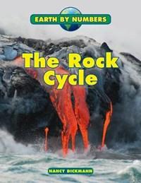 The Rock Cycle   Nancy Dickmann  